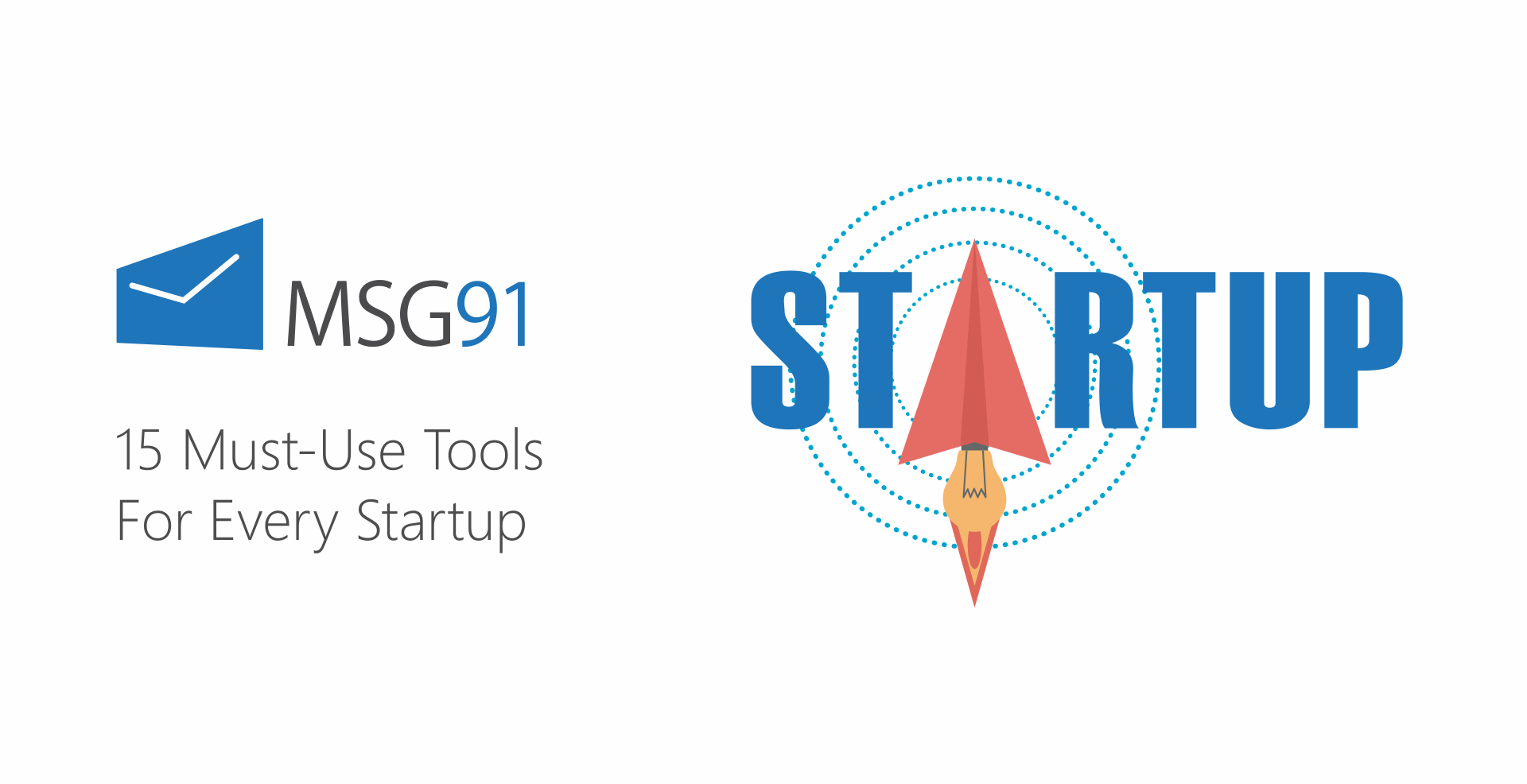 15 Must-Use Tools For Every Startup