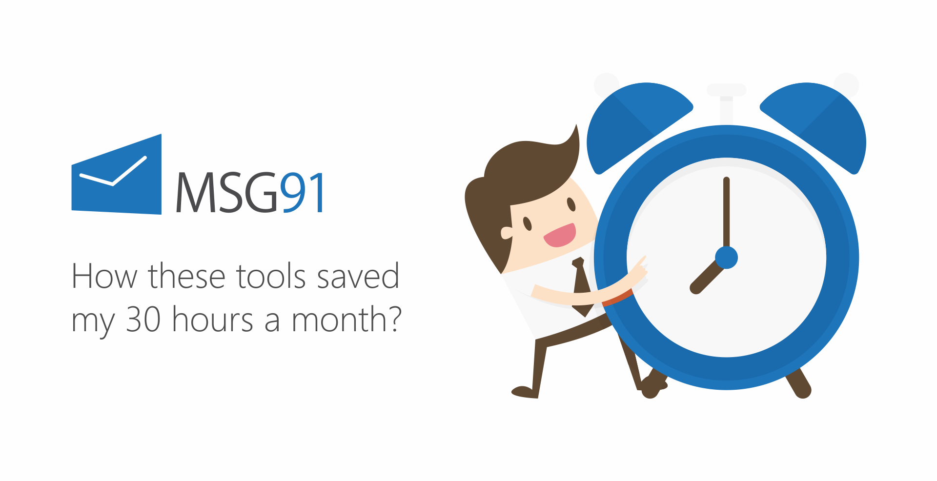 How these tools saved my 30 hours a month?