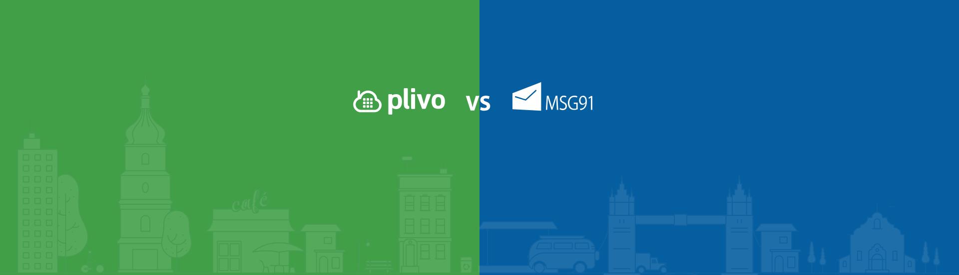 Plivo vs MSG91: Choose the right Bulk SMS service